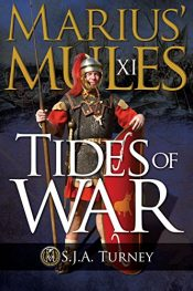 amazon bargain ebooks Marius' Mules XI: Tides of War Historical Fiction by S.J.A. Turney