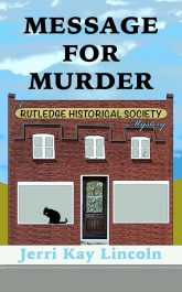 bargain ebooks Message for Murder: A Rutledge Historical Society Cozy Mystery Cozy Mystery by Jerri Kay Lincoln