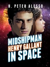 bargain ebooks Midshipman Henry Gallant in Space Science Fiction by H. Peter Alesso