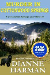 bargain ebooks Murder in Cottonwood Springs  Cozy Mystery by Dianne Harman