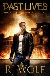 bargain ebooks Past Lives: Hotel California Book One Urban Fantasy by R.J. Wolf