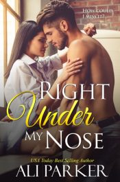 bargain ebooks Right Under My Nose Contemporary Romance by Ali Parker