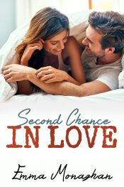 bargain ebooks Second Chance In Love Steamy Contemporary Romance by Emma Monaghan