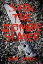amazon bargain ebooks Sven the Zombie Slayer Horror Comedy by Guy James