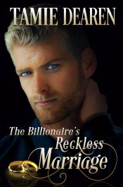 bargain ebooks The Billionaire's Reckless Marriage  Clean Wholesome Romance by Tamie Dearen
