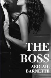 bargain ebooks The Boss Erotic Romance by Abigail Barnette