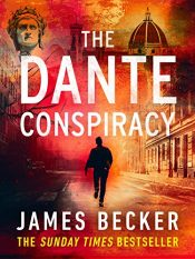 amazon bargain ebooks The Dante Conspiracy Historical Thriller by James Baker
