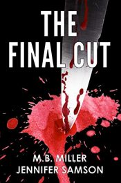 bargain ebooks The Final Cut Thriller by M.B. Miller & Jennifer Samson