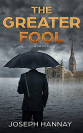 amazon bargain ebooks The Greater Fool Financial Thriller by Joseph Hannay