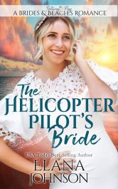 bargain ebooks The Helicopter Pilot's Bride Clean/Sweet Romance by Elana Johnson