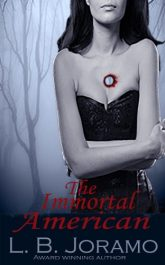 bargain ebooks The Immortal American Historical Fiction by L. B. Joramo