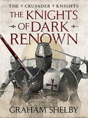 amazon bargain ebooks The Knights of Dark Renown Historical Fiction by Graham Shelby