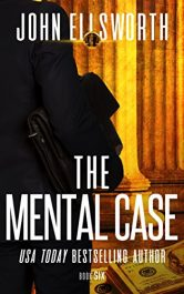 bargain ebooks The Mental Case Legal Thriller by John Ellsworth