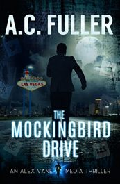 amazon bargain ebooks The Mockingbird Drive Thriller by A.C. Fuller