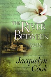 bargain ebooks The River Between: Volume 1 Historical Romance by Jacquelyn Cook