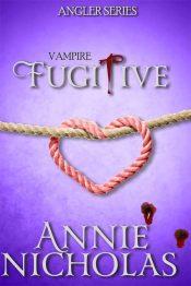 bargain ebooks Vampire Fugitive Vampire Romance by Annie Nicholas