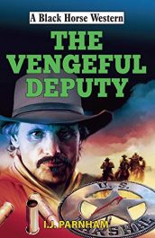 amazon bargain ebooks Vengeful Deputy Western Action Adventure by I. J. Parnham