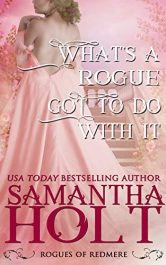 amazon bargain ebooks Whats a Rogue Got To Do With It  Historical Romance by Samantha Holt