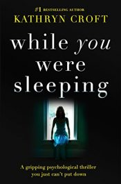 amazon bargain ebooks While You Were Sleeping Psychological Thriller by Kathryn Croft