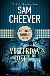 bargain ebooks Yesterday's Lost Historical Mystery by Sam Cheever