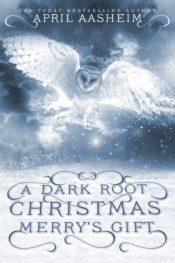 bargain ebooks A Dark Root Christmas: Merry's Gift Paranormal Fantasy by April Aasheim