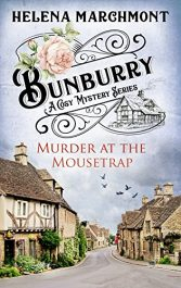 bargain ebooks Bunburry - Murder at the Mousetrap Mystery by Helena Marchmont