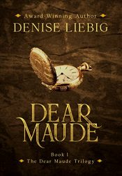 bargain ebooks Dear Maude Historical Fantasy by Denise Liebig
