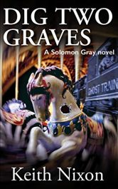 bargain ebooks Dig Two Graves Crime Thriller by Keith Nixon