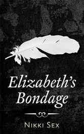bargain ebooks Elizabeth's Bondage Erotic Romance by Nikki Sex