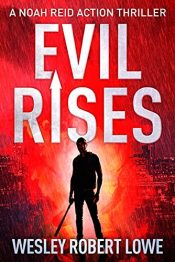 bargain ebooks Evil Rises Action Thriller by Wesley Robert Lowe