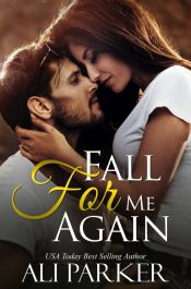bargain ebooks Fall For Me Again Contemporary Romance by Ali Parker