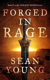amazon bargain ebooks Forged in Rage: Book I of Violent Sands Historical Fiction by Sean Young