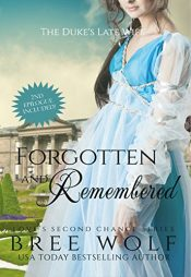 bargain ebooks Forgotten & Remembered Historical Fiction by Bree Wolf