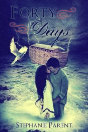 bargain ebooks Forty Days Young Adult/Teen Historical Fiction by Stephanie Parent