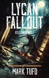 amazon bargain ebooks Lycan Fallout: Rise Of The Werewolf Horror by Mark Tufo