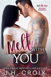 bargain ebooks Melt With You Contemporary Romance by J.H. Croix