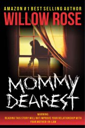 bargain ebooks Mommy Dearest Horror Thriller by Willow Rose