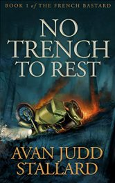 amazon bargain ebooks No Trench To Rest Action Adventure by Avan Judd Stallard