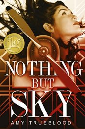 amazon bargain ebooks Nothing But Sky YA/Teen Historical Fiction by Amy Trueblood