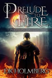 amazon bargain ebooks Prelude to Fire Fantasy by DK Holmberg
