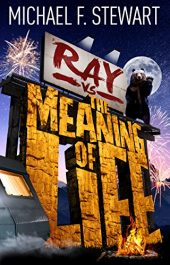 amazon bargain ebooks Ray Vs the Meaning of Life YA/Teen by Michael F. Stewart
