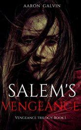 amazon bargain ebooks Salem's Vengeance YA/Teen Historical Fiction by Aaron Galvin