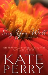 bargain ebooks Say You Will Romance by Kate Perry
