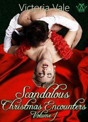 bargain ebooks Scandalous Christmas Encounters Volume 1 Erotic Romance by Victoria Vale