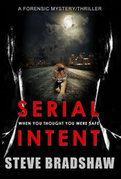 amazon bargain ebooks Serial Intent Thriller by Steve Bradshaw