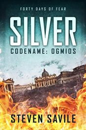 bargain ebooks Silver (Codename: Ogmios) Thriller by Steven Savile