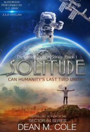 bargain ebooks Solitude: Dimension Space Book One Apocalyptic Science Fiction by Dean M. Cole