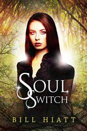 bargain ebooks Soul Switch Fantasy/Scifi by Bill Hiatt
