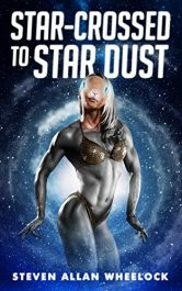amazon bargain ebooks Star-crossed to Star Dust Comedy Horror by Steven Allan Wheelock