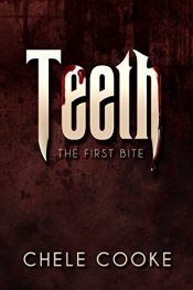 amazon bargain ebooks Teeth The First Bite Dark Fantasy Horror by Chele Cooke